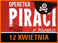 """Operetka """"Piraci z Penzance""""   Bilet: 40 zł"""