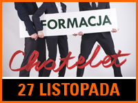Formacja Chatelet | Bilet: 35/40 zł
