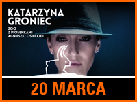 Katarzyna Groniec | Bilet: 40/45 zł