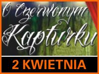O Czerwonym Kapturku, czyli do prawdy po sznurku - Bilety: 15zł i 20zł @ CKE Czerwionka-Leszczyny