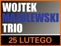 Koncert Wojtek Mazolewski Trio - Bilety 35zł @ CKE Czerwionka-Leszczyny