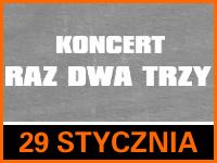 Koncert Raz Dwa Trzy - Bilety 50zł @ CKE Czerwionka-Leszczyny