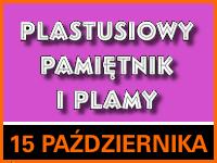 """Spektakl dla dzieci """"Plastusiowy pamiętnik i plamy"""" - Bilety 15/20zł @ CKE Czerwionka-Leszczyny"""