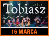 Musical Tobiasz - Bilety: 30/35zł @ CKE Czerwionka-Leszczyny