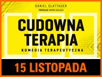 Cudowna Terapia - Bilety: 70zł @ CKE Czerwionka-Leszczyny