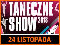 TANECZNE SHOW 2018 - Bilety: 15zł @ CKE w Czerwionce-Leszczynach