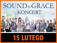 Sound'n'Grace - Bilety:50/70zł @ CKE w Czerwionce-Leszczynach