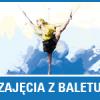 Zajęcia z baletu w CKE