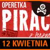 """Operetka """"Piraci z Penzance"""""""