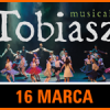 Tobiasz – musical