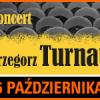 Grzegorz Turnau – koncert TurBiKon