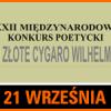 """Konkurs Poetycki """"O ZŁOTE CYGARO WILHELMA"""""""